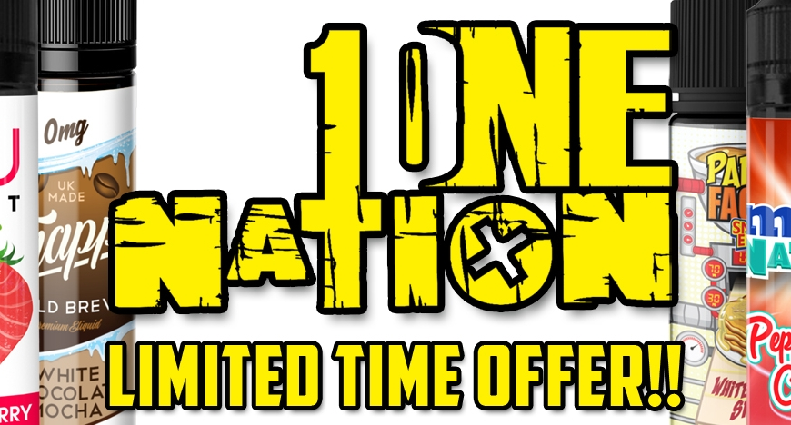 Limited Time Offers @ BKS | One Nation E-Liquids | Dinner Lady CBD | Tenshi E-Liquids